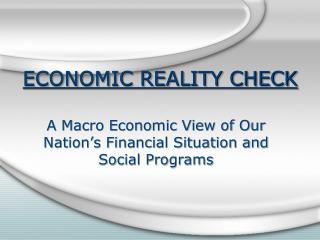 ECONOMIC REALITY CHECK
