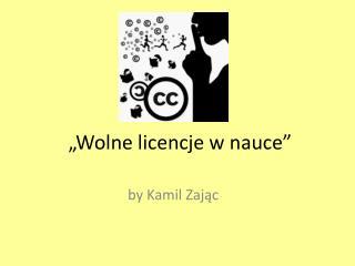 """""""Wolne licencje w nauce"""""""