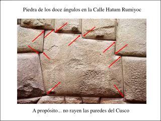 Piedra de los doce  ngulos en la Calle Hatum Rumiyoc