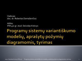 Programų sistemų variantiškumo modelių, aprašytų požymių diagramomis, tyrimas