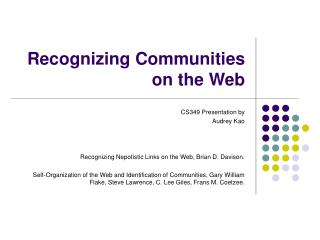 Recognizing Communities on the Web