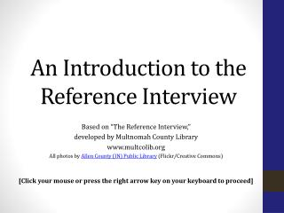 An Introduction to the Reference Interview
