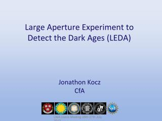 Large Aperture Experiment to Detect the Dark Ages (LEDA)