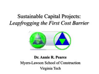 Sustainable Capital Projects: Leapfrogging the First Cost Barrier