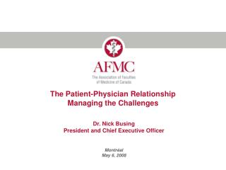 The Patient-Physician Relationship Managing the Challenges