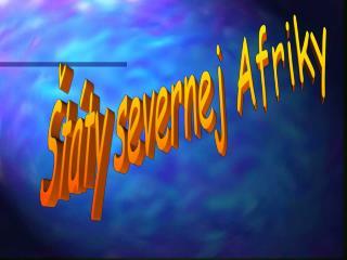 Štáty severnej Afriky