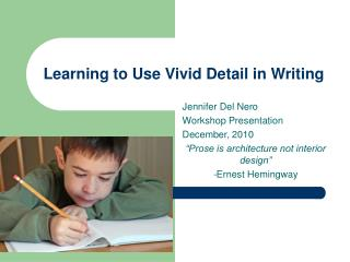 Learning to Use Vivid Detail in Writing