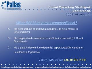 Mikor SPAM az e-mail kommunikáció?