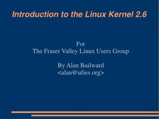 Introduction to the Linux Kernel 2.6