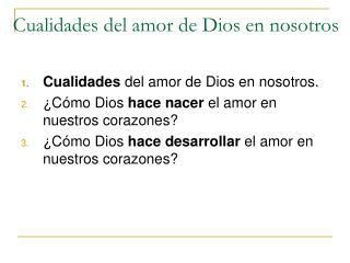 Cualidades del amor de Dios en nosotros