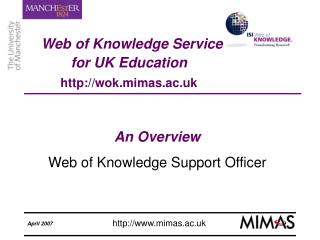 Web of Knowledge Service  for UK Education