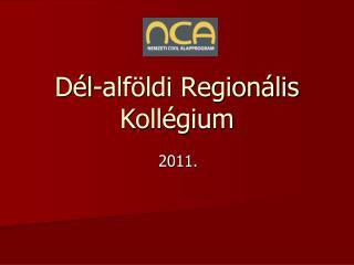 Dél-alföldi Regionális Kollégium