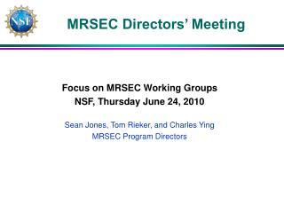 MRSEC Directors� Meeting