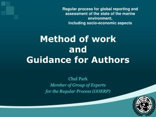 Method of work and Guidance for  Authors Chul  Park Member of Group of Experts