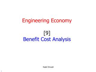 Engineering Economy [9] Benefit Cost Analysis