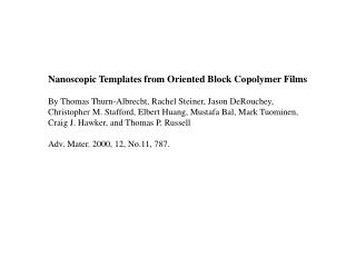 Nanoscopic Templates from Oriented Block Copolymer Films