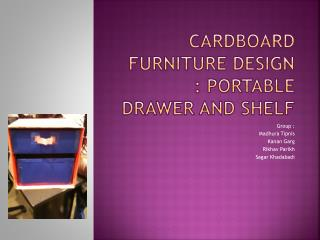 Cardboard Furniture Design : Portable Drawer and Shelf