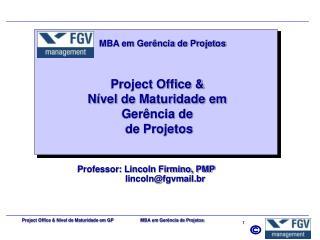 Project Office  N vel de Maturidade em GP