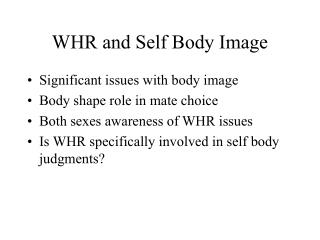 WHR and Self Body Image