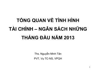 Nội dung trình bày: MỤC TIÊU, NHIỆM VỤ KINH TẾ - NGÂN SÁCH NĂM 2013 THEO NGHỊ QUYẾT QUỐC HỘI