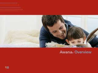 Awana Overview