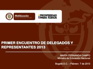 PRIMER ENCUENTRO DE DELEGADOS Y REPRESENTANTES 2013