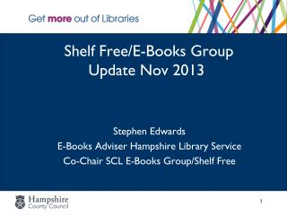 Shelf Free/E-Books Group   Update Nov 2013