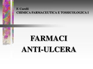 F. Corelli CHIMICA FARMACEUTICA E TOSSICOLOGICA I