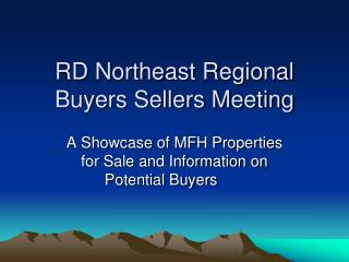 RD Northeast Regional Buyers Sellers Meeting