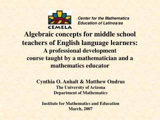 Algebraic concepts for middle school  teachers of English language learners: A professional development  course taught b