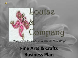 Fine Arts & Crafts Business Plan