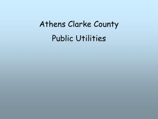 Athens Clarke County  Public Utilities