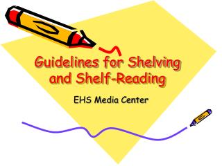 Guidelines for Shelving and Shelf-Reading