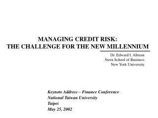 MANAGING CREDIT RISK:  THE CHALLENGE FOR THE NEW MILLENNIUM