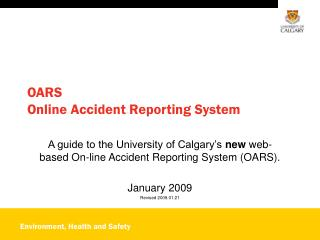 OARS  Online Accident Reporting System