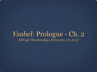 Ysabel : Prologue - Ch. 2