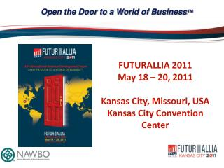 Open the Door to a World of Business ™