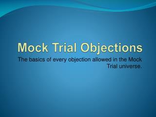 Mock Trial Objections