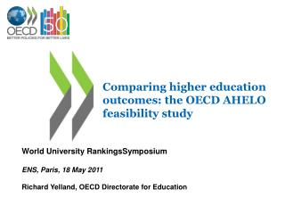 Comparing higher education outcomes: the OECD AHELO feasibility study