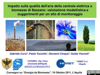Impatto sulla qualit  dellaria della centrale elettrica a biomasse di Bazzano: valutazione modellistica e suggerimenti p