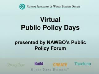 Virtual  Public Policy Days presented by NAWBO's Public Policy Forum