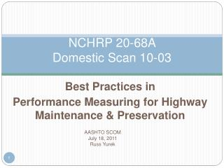 NCHRP 20-68A   Domestic Scan 10-03