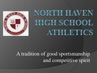 NORTH HAVEN HIGH SCHOOL ATHLETICS