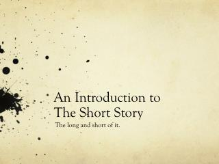 An Introduction  to The Short Story