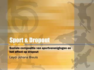Sport & Dropout