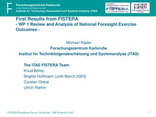 First Results from FISTERA - WP 1 Review and Analysis of National Foresight Exercise Outcomes -