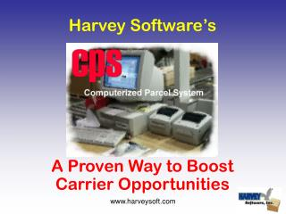 Harvey Software's A Proven Way to Boost Carrier Opportunities