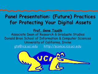 Panel Presentation: Future Practices for Protecting Your Digital Assets