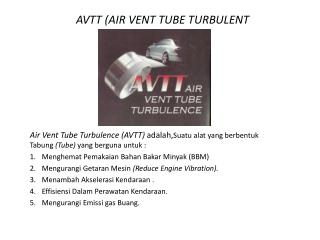 AVTT  (AIR VENT  TUBE  TURBULENT