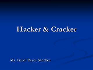 Hacker & Cracker
